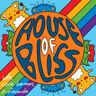 House of Bliss