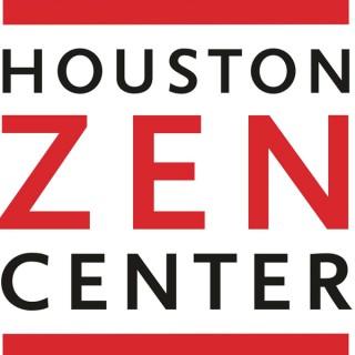 Houston Zen Center Dharma Talks