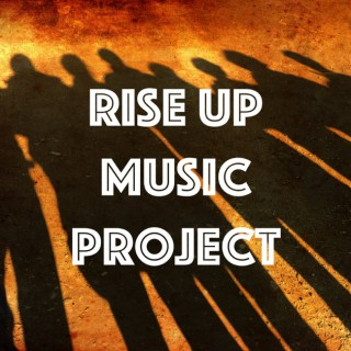 Rise Up Music Project
