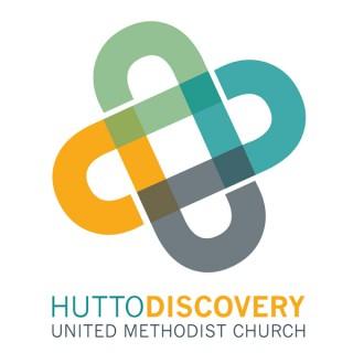 Hutto Discovery - Sermons