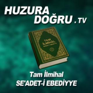 HuzuraDogru.tv - Tam ?lmihal