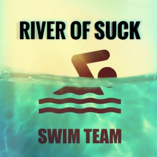 River of Suck