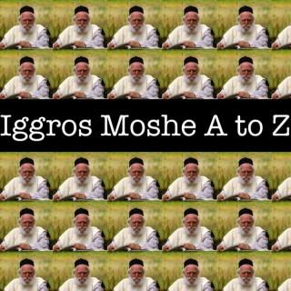 Iggros Moshe A to Z