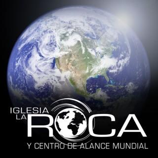 Iglesia La Roca    The Rock Church and World Outreach Center