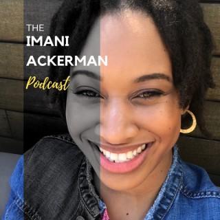 Imani Ackerman Podcast