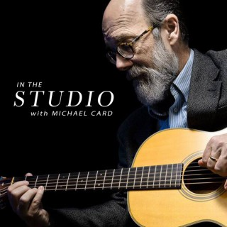 In the Studio with Michael Card