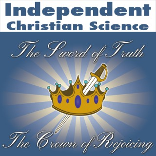 Independent Christian Science podcast