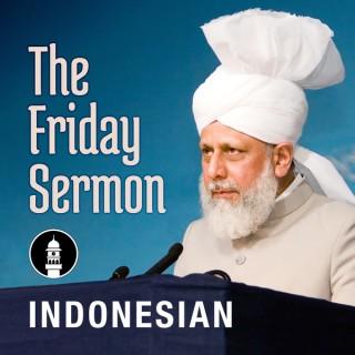 Indonesian Friday Sermon by Head of Ahmadiyya Muslim Community