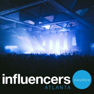 Influencers Church Gwinnett