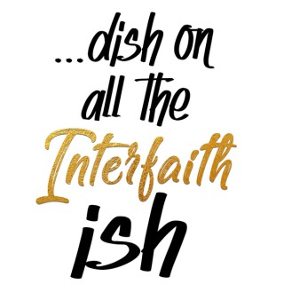 Interfaith-ish
