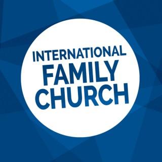 International Family Church Podcast