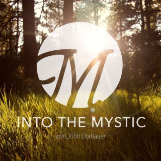 Into the Mystic with John Dorhauer