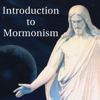 Introduction to Mormonism