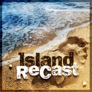 Island ReCast