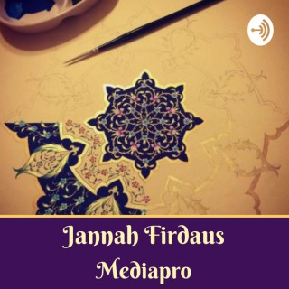 Jannah Firdaus Mediapro Podcast