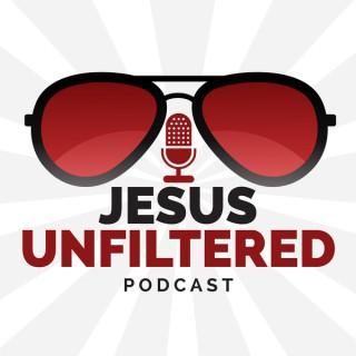 Jesus Unfiltered Podcast