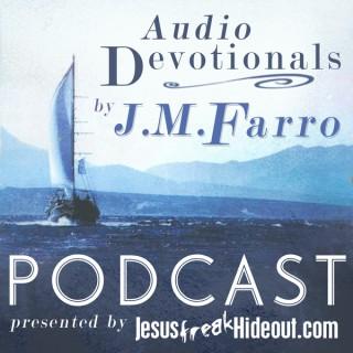 Jesusfreakhideout.com J.M. Farro Devotionals Podcasts
