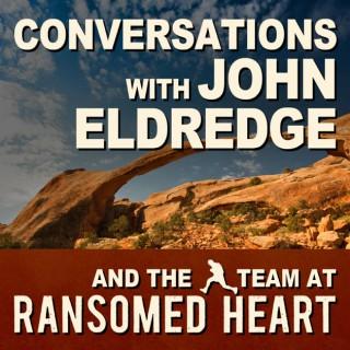 John Eldredge and Ransomed Heart (Audio)