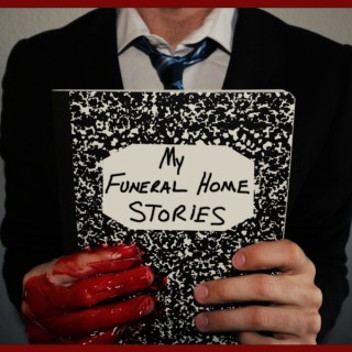 Johnjay & Rich Present: My Funeral Home Stories