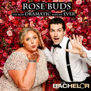 Rose Buds: The Most Dramatic Podcast Ever