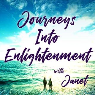Journeys Into Enlightenment with Janet Barrett