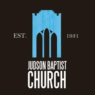 Judson Baptist Sermon Audio