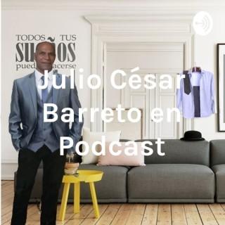 Julio César Barreto en Podcast