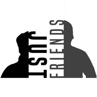 Just Friends Podcast