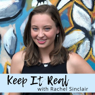 Keep It Real with Rachel Sinclair