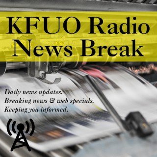 KFUO Radio News Break