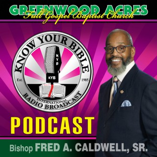 Know Your Bible Radio Podcast