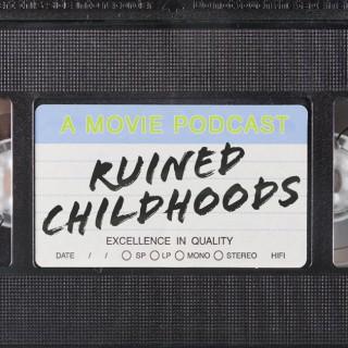 Ruined Childhoods