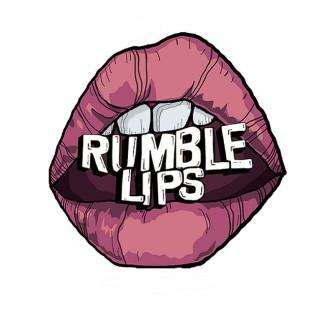 Rumble Lips