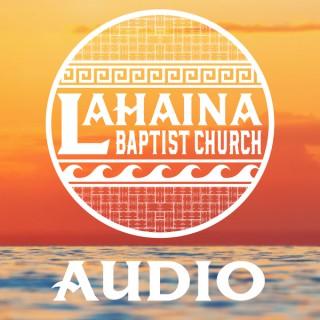 Lahaina Baptist Church Audio Podcast