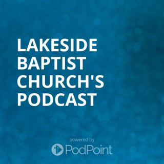 Lakeside Baptist Church's Podcast