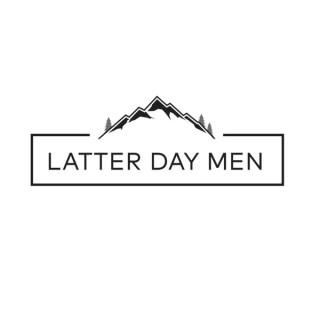 Latter Day Men