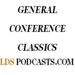 LDS Talks - General Conference Classics