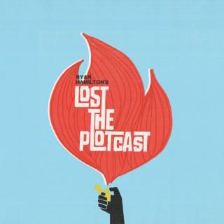 Ryan Hamilton's Lost The Plotcast