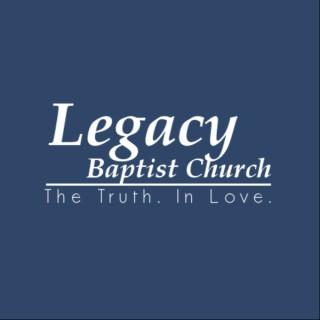 Legacy Baptist Church Sermons