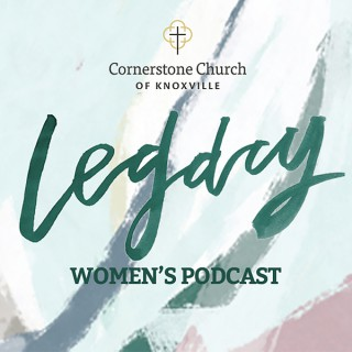 Legacy Women's Podcast