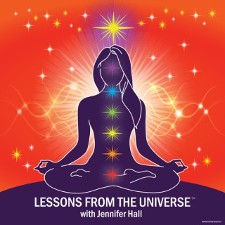 Lessons from the Universe™ with Jennifer Hall