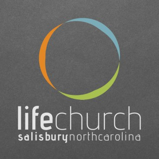 Life Church   Salisbury NC Sermons