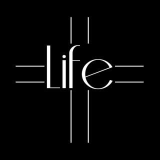 LIFE podcast