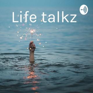 Life talkz