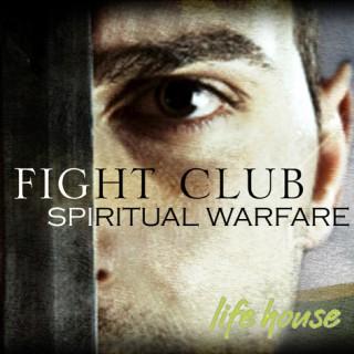 Life-House Spiritual Warfare Podcast