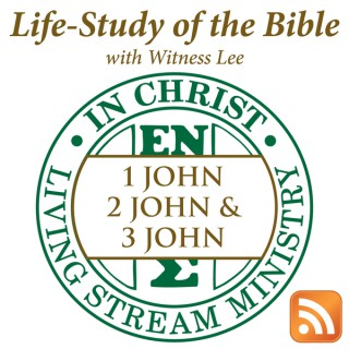 Life-Study of 1, 2 & 3 John with Witness Lee