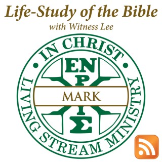 Life-Study of Mark with Witness Lee