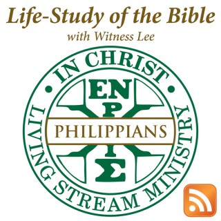 Life-Study of Philippians with Witness Lee