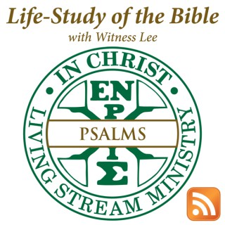 Life-Study of Psalms with Witness Lee