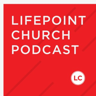LIFEPOINT CHURCH: Mobile Video Podcast